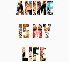 Anime is my life One piece Unisex T-Shirt