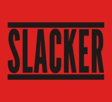 Slacker Funny Quote One Piece - Long Sleeve