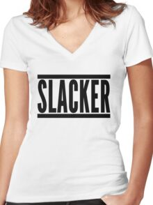 Slacker Funny Quote Women's Fitted V-Neck T-Shirt