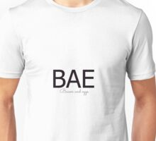 BAE bacon and eggs Unisex T-Shirt