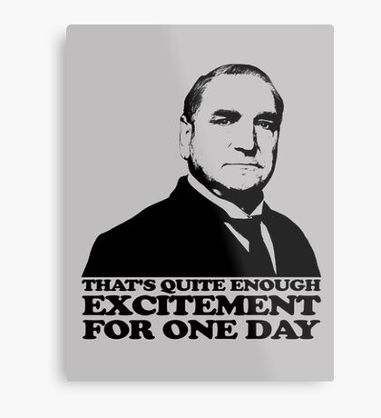 Downton Abbey Carson Excitement Tshirt Metal Print