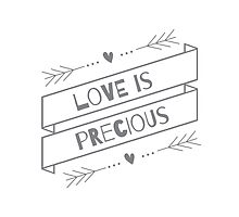 """Love is Precious"" Graphic – Grey/Black Text by Kyapture"