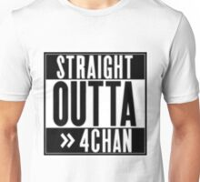 Straight Outta 4chan Unisex T-Shirt