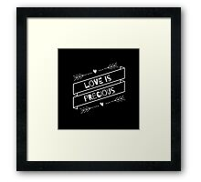 """""""Love is Precious"""" Graphic – White Text Framed Print"""