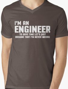I'm An Engineer Funny Quote Mens V-Neck T-Shirt