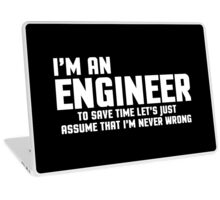 I'm An Engineer Funny Quote Laptop Skin