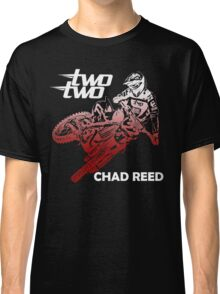 chad reed two two Classic T-Shirt
