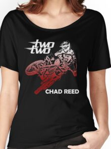 chad reed two two Women's Relaxed Fit T-Shirt