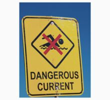 Beach Sign Dangerous Current by Martin Berry Photography