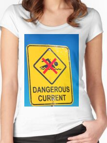 Beach Sign Dangerous Current Women's Fitted Scoop T-Shirt