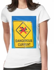 Beach Sign Dangerous Current Womens Fitted T-Shirt