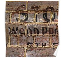 Vintage writing on brick wall  Poster