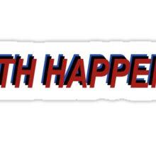 Star Wars Episode 7 Inspired ' Sith Happens ' Sh*t Happens Parody Sticker