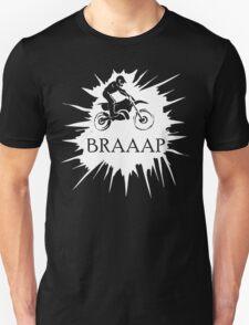 Braaap Splash  Unisex T-Shirt