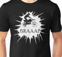 Braaap Splash  Unisex T-Shirt