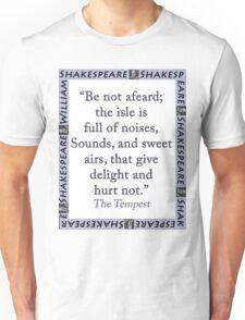 Be Not Afeard - Shakespeare Unisex T-Shirt