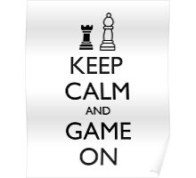 KEEP CALM AND GAME ON - Chess Poster