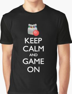 KEEP CALM AND GAME ON - bowling  Graphic T-Shirt