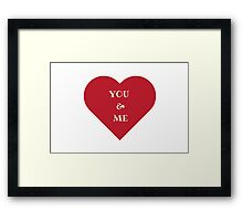 You and Me (Heart) Framed Print