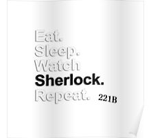 Eat, Sleep, Watch Sherlock, Repeat {FULL} Poster