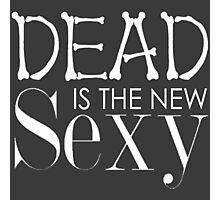 'Dead Is The New Sexy' BBC Sherlock Special Print Photographic Print