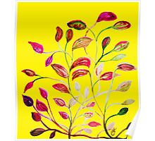 Red and Green Leaves! Yellow Sunshine! Poster