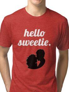 Hello Sweetie {FULL} Tri-blend T-Shirt