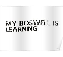 my bosswell is learning Poster