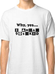 Are you a 90's Kid? - CN Tribute Classic T-Shirt