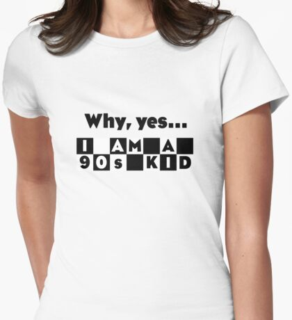 Are you a 90's Kid? - CN Tribute Womens Fitted T-Shirt