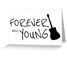 Forever Neil Young Rock Music Gift Greeting Card