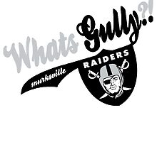 WhatsGully?? RAIDERS  by Diggsrio