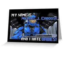 Red Vs Blue: Caboose Best Quote Greeting Card