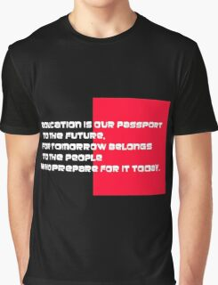 EDUCATION IS OUR PASSPORT Graphic T-Shirt