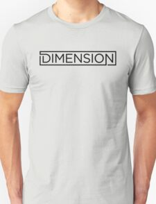 Dimension T-Shirt