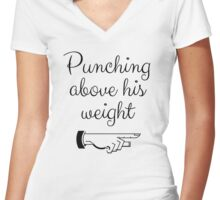 Punching Above His Weight Funny Women's Fitted V-Neck T-Shirt