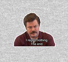 Ron Swanson- I Regret Nothing Unisex T-Shirt
