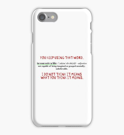 Inconceivable! iPhone Case/Skin