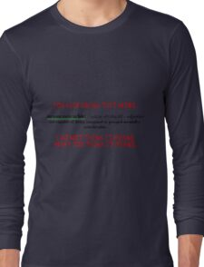 Inconceivable! Long Sleeve T-Shirt