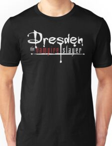 Dresden The Vampire Slayer Unisex T-Shirt