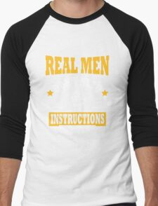 Real men don't need instructions! T-Shirt