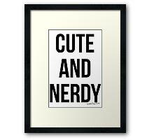 Cute and Nerdy Framed Print