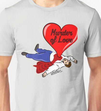Murder of Love Unisex T-Shirt