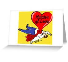 Murder of Love Greeting Card