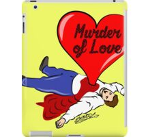Murder of Love iPad Case/Skin
