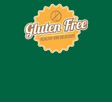 Gluten Free Healthy And Delicious Unisex T-Shirt