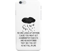 No one looks up anymore / Twenty One Pilots iPhone Case/Skin