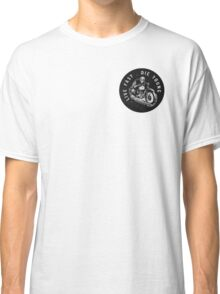 BRANDY MELVILLE LIVE FAST DIE YOUNG Classic T-Shirt