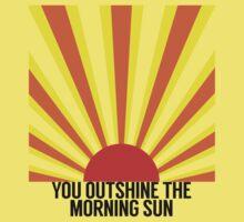 "Dear Theodosia ""You outshine the morning sun"" One Piece - Short Sleeve"