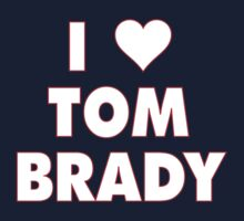 I LOVE TOM BRADY New England Patriots Football heart One Piece - Short Sleeve
